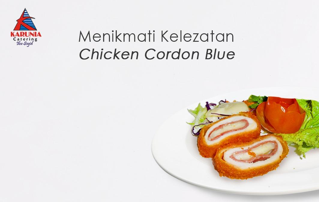 Menikmati Kelezatan Chicken Cordon Bleu