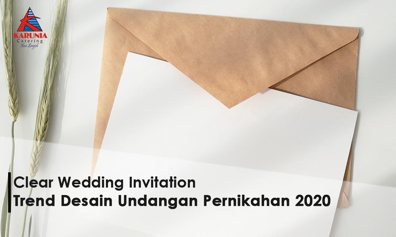 'Clear Wedding Invitation' Trend Desain Undangan Pernikahan 2020