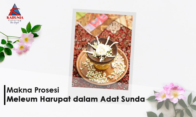 Makna Prosesi 'Meleum Harupat' dalam Adat Sunda