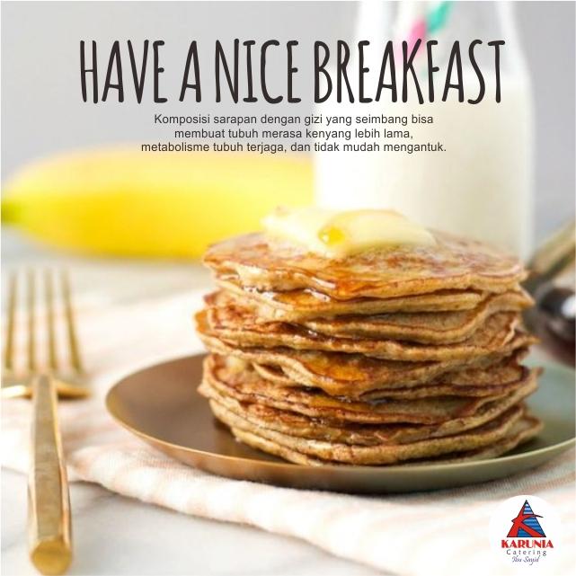 Apa saja sih yang harus ada di sarapanmu?
