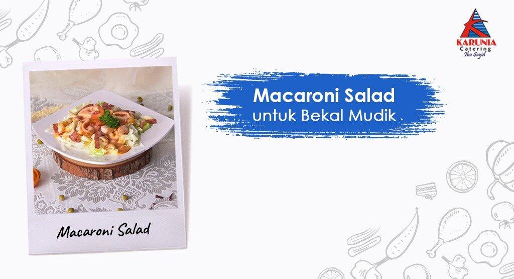 Resep Macaroni Salad untuk Bekal Mudik