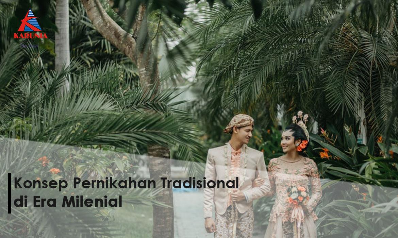 Konsep Pernikahan Tradisional di Era Milenial