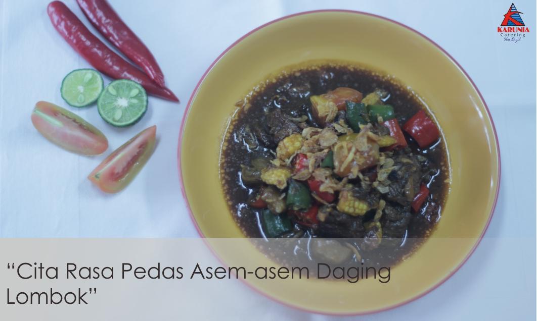 Cita Rasa Pedas Asem-asem Daging Lombok