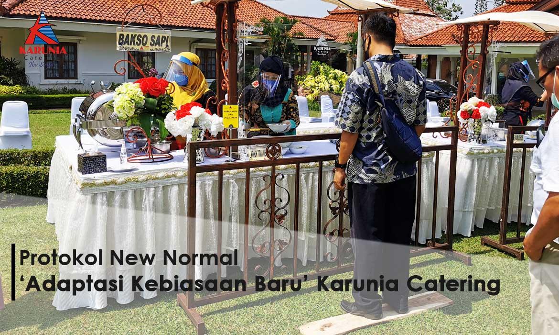 Protokol New Normal 'Adaptasi Kebiasaan Baru' Karunia Catering