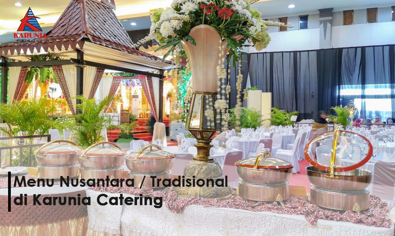Menu Nusantara/Tradisional Karunia Catering